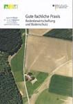 2013, Gute fachliche Praxis, Bodenbewirtschaftung und Bodenschutz